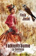 Finja Jinski: Falkenträume: La Comtesse ★★★★