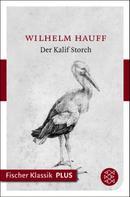 Wilhelm Hauff: Die Geschichte vom Kalif Storch ★★★★★