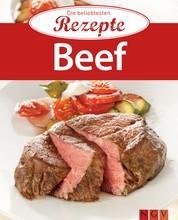 Beef - Die beliebtesten Rezepte