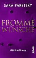 Sara Paretsky: Fromme Wünsche ★★★★