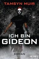 Tamsyn Muir: Ich bin Gideon ★★★