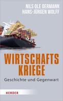 Nils Ole Oermann: Wirtschaftskriege ★★★★