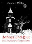 Emanuel Müller: Schnee und Blut ★★