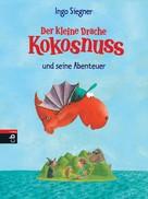 Ingo Siegner: Der kleine Drache Kokosnuss und seine Abenteuer ★★★★★