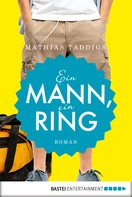 Mathias Taddigs: Ein Mann, ein Ring