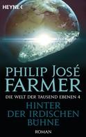 Philip Jose Farmer: Hinter der irdischen Bühne ★★★★