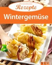 Wintergemüse - Die beliebtesten Rezepte