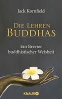 Jack Kornfield: Die Lehren Buddhas ★★★★
