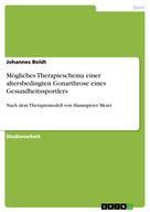 Johannes Boldt: Mögliches Therapieschema einer altersbedingten Gonarthrose eines Gesundheitssportlers
