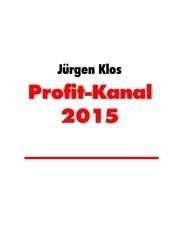 Profit-Kanal 2015 - Wie man mit PLR-Produkten Gelds verdient
