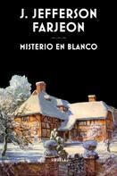 J. Jefferson Farjeon: Misterio en blanco