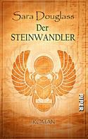 Sara Douglass: Der Steinwandler ★★★★★