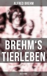 Brehm's Tierleben (Alle 28 Bände)