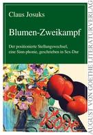 Claus Josuks: Blumen-Zweikampf
