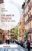 Anne Grüttner: Ein Jahr in Madrid ★★★★