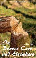Matt Crim (Martha Jane Crim): In Beaver Cove and Elsewhere (Matt Crim) (Literary Thoughts Edition)