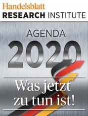 Agenda 2020 - Was jetzt zu tun ist!