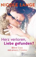 Nicole Lange: Herz verloren, Liebe gefunden? ★★★★