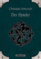 Christian Jentzsch: DSA 22: Der Spieler ★★★★