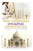 Afshan Naheed Hashmi: The Modern Mughal Mentality
