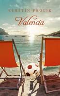 Kerstin Frolik: Valencia