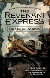 The Revenant Express - A Newbury & Hobbes Investigation