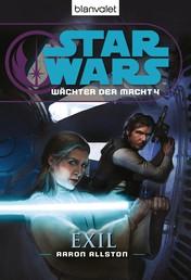 Star Wars. Wächter der Macht 4. Exil