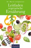 Dr. Maria Langwasser: Leitfaden vegetarische Ernährung ★★