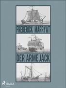 Frederick Marryat: Der arme Jack