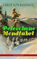 Gerdt von Bassewitz: Peterchens Mondfahrt (Weihnachtsausgabe) ★★★★★