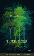Margaux Fragoso: Tiger, Tiger ★★★★★
