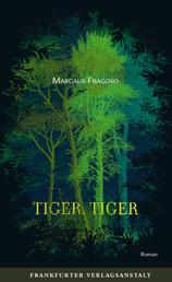 Tiger, Tiger - Deutsche Ausgabe