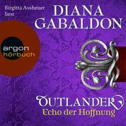 Outlander - Echo der Hoffnung (Ungekürzte Lesung)