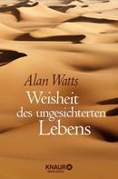 Alan Watts: Weisheit des ungesicherten Lebens ★★★★