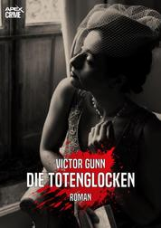 DIE TOTENGLOCKEN - Der Krimi-Klassiker!