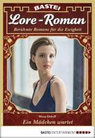 Wera Orloff: Lore-Roman 21 - Liebesroman
