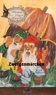 Erik Schreiber: Zwergenmärchen ★★★