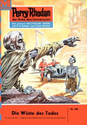 Perry Rhodan 108: Die Wüste des Todes
