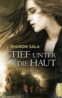 Sharon Sala: Tief unter die Haut ★★★★