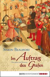 Im Auftrag des Grafen - Historischer Roman