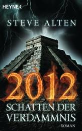 2012 - Schatten der Verdammnis - Roman