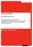 Patrick von Krienke: Der Bär und das Gas