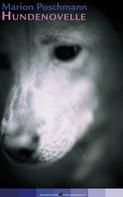 Marion Poschmann: Hundenovelle ★★★
