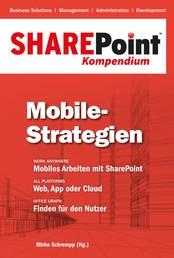 SharePoint Kompendium - Bd. 8: Mobile-Strategien