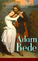 George Eliot: Adam Bede