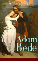 Adam Bede - Deutsche Ausgabe - Band 1&2