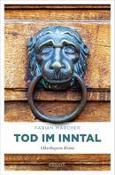 Fabian Marcher: Tod im Inntal ★★★★