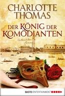 Charlotte Thomas: Der König der Komödianten ★★★★