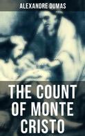 Alexandre Dumas: THE COUNT OF MONTE CRISTO