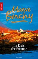 Maeve Binchy: Im Kreis der Freunde ★★★★